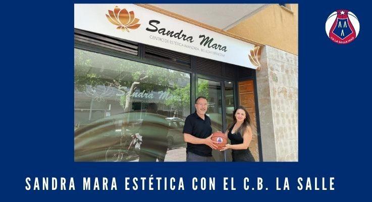 Sandra Mara Estética con el C.B. La Salle