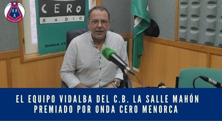 El Equipo Vidalba premiado por Onda Cero Menorca (PODCAST)